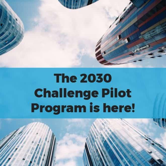 2030-Challenge-Pilot-Program